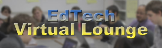 Educational Technology Virtual Lounge